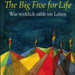 Big Five for Life von John Strelecky